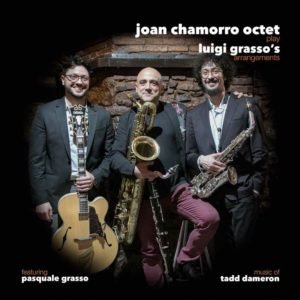 Joan Chamorro Octet play Luigi Grasso's arrangements
